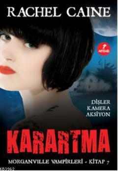 Karartma; Morganville Vampirleri Serisi 7.Kitap