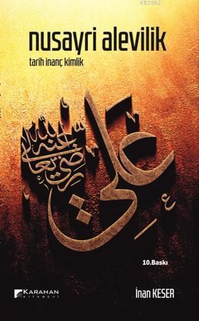 Nusayri Alevilik; Tarih İnanç Kimlik