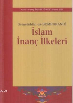 İslam İnanç İlkeleri