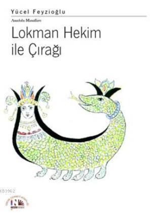 Lokman Hekim ile Çırağı; Anadolu Masalları