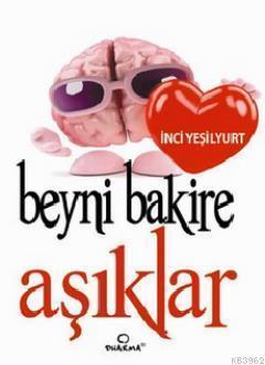 Beyni Bakire Aşıklar