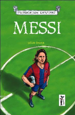 Messi; Futbolun Devleri