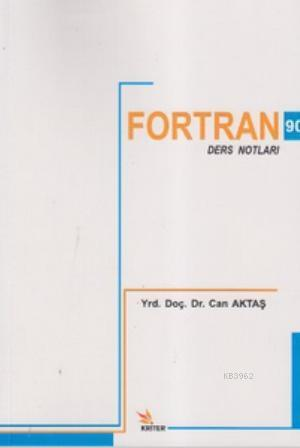 Fortran 90; Ders Notları