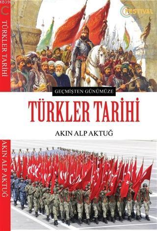 Türkler Tarihi; Geçmişten Günümüze