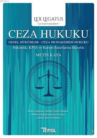 Ceza Hukuku Genel Hükümler - Ceza Muhakemesi Hukuku; Hakimlik KPSS ve Kurum Sınavlarına Hazırlık