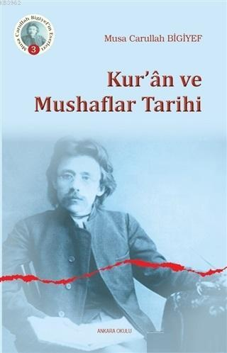 Kur'an ve Mushaflar Tarihi