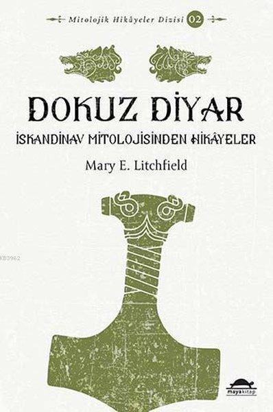 Dokuz Diyar; İskandinav Mitolojisinden Hikayeler