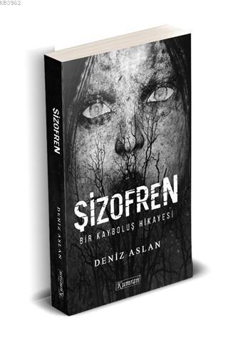 Şizofren; Bir Kayboluş Hikayesi
