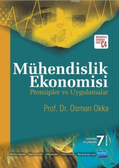 Mühendislik Ekonomisi; Prensipler ve Uygulamalar