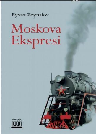 Moskova Ekspresi