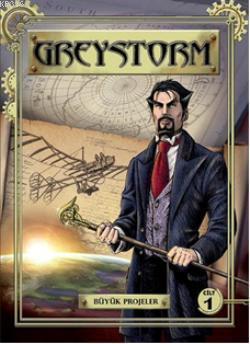 Greystorm; Cilt 1