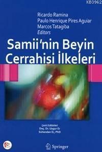 Samii`nin Beyin Cerrahisi İlkeleri