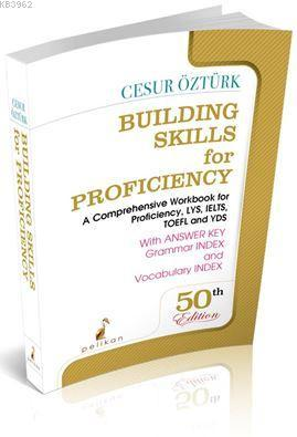 Building Skills for Proficiency