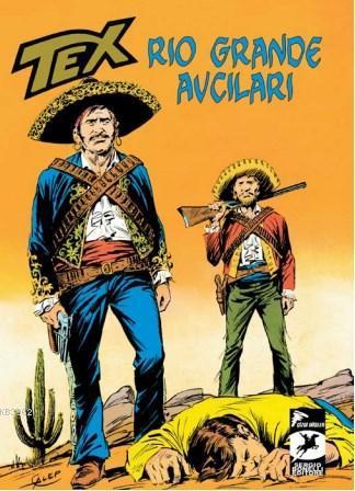 Tex 15 - Rio Grande Avcıları - Haydut Yatağı