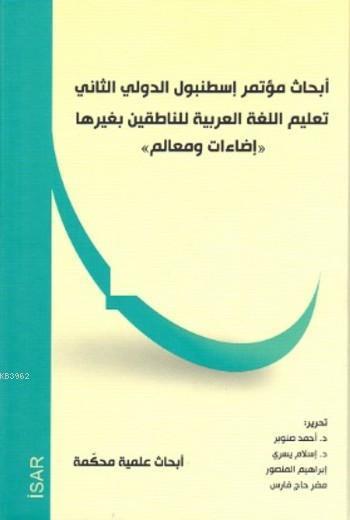 abancı Dil Olarak Arapçanın Öğretimi Aydınlatma Ve Parametreler Sempozyumu