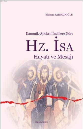 Hz. İsa Hayatı ve Mesajı