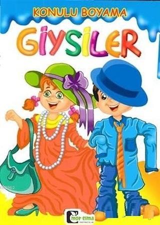 Giysiler - Konulu Boyama