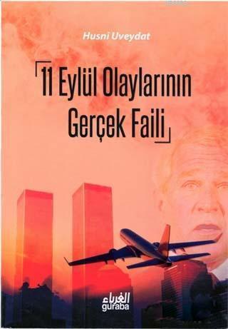 11 Eylül Olaylarının Gerçek Faili