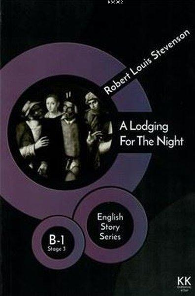 A Lodging For the Night - English Story Series; B - 1 Stage 3