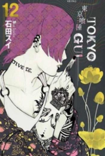 Tokyo Gul 12.Cilt