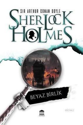 Sherlock Holmes Beyaz Birlik