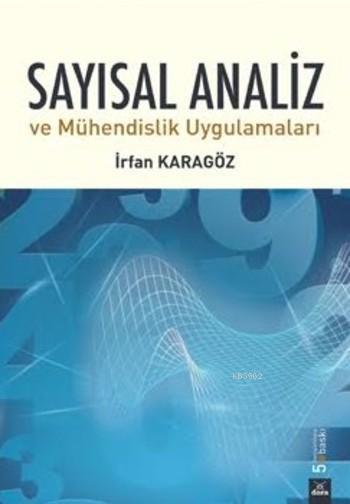 Sayısal Analiz; ve Mühendislik Uygulamaları