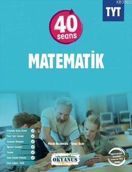 Tyt 40 Seans Matematik