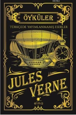 Jules Verne Öyküler; Türkçede Yayımlanmamış Eserler