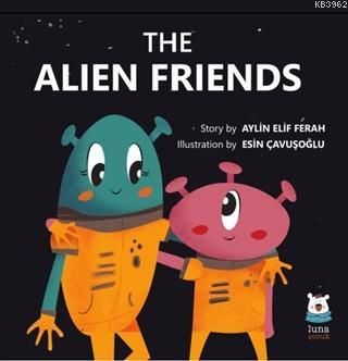 The Alien Friends