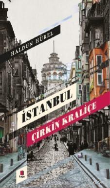 İstanbul Çirkin Kraliçe