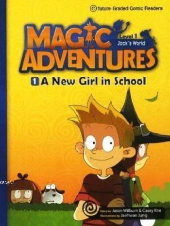 A New Girl in School + CD (Level-1); Magic Adventures 1