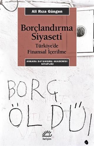 Borçlandırma Siyaseti; Türkiye'de Finansal İçerilme