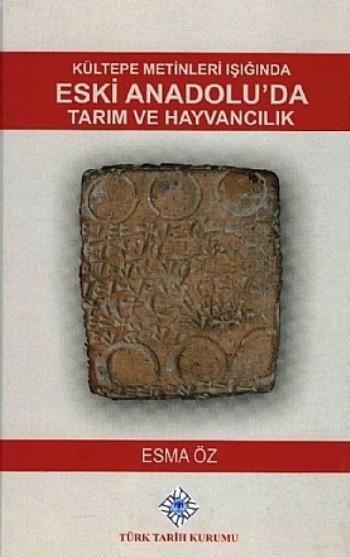 Kültepe Metinleri Işığında Eski Anadolu'da Tarım ve Hayvancılık