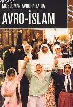 Müslüman Avrupa Ya da Avro-islam