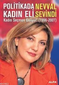 Politikada Kadın Eli; Kadın Seçmen Geliyor! (1996-2007)