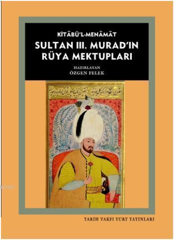 Sultan III. Murad'ın Rüya Mektupları