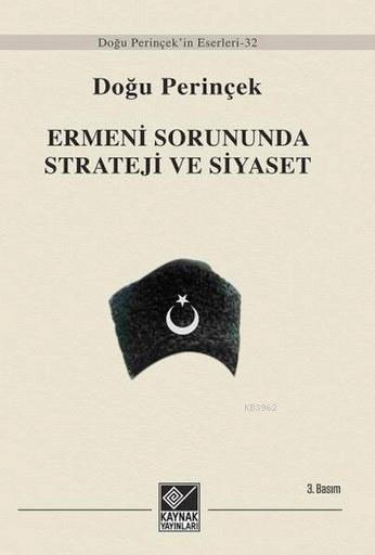 Ermeni Sorununda Strateji ve Siyaset