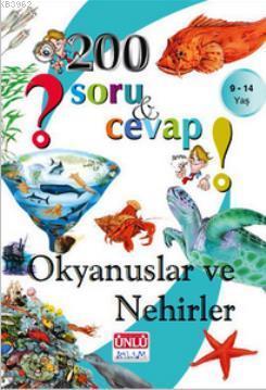 200 Soru ve Cevap - Okyanuslar ve Nehirler