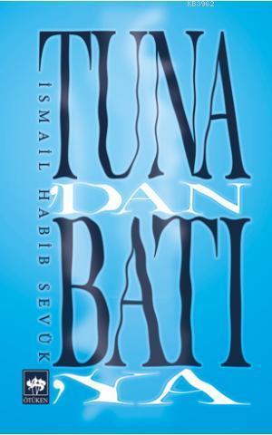 Tuna'dan Batıya