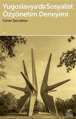 Yugoslavya'da Sosyalist Özyönetim Deneyimi
