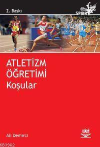 Atletizm Öğretimi - Koşular