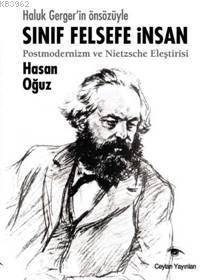 Sınıf, Felsefe, İnsan; Postmodernizm ve Nietzsche Eleştirisi