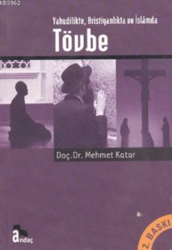 Yahudilikte Hristiyanlıkta ve İslamda Tövbe