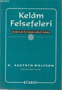 Kelâm Felsefeleri; Müslüman, Hıristiyan, Yahudi Kelâmı