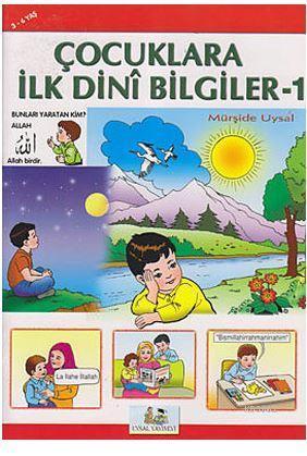 Çocuklara İlk Dini Bilgiler 1; 3-6 Yaş