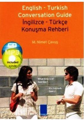 English - Turkish Conversation Guide; İngilizce Türkçe Konuşma Rehberi