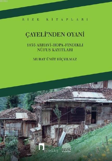 Çayeli'nden Oyani; 1835 Arhavi-Hopa-Fındıklı Nüfus Kayıtları