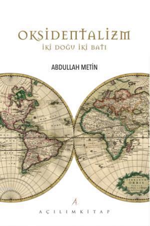 Oksidentalizm İki Doğu İki Batı