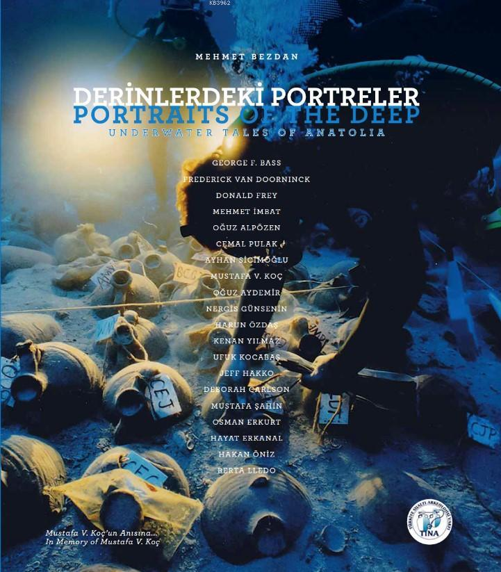 Derinlerdeki Portreler - Portraits of the Deep (DVD'li); Underwater Tales of Anatolia