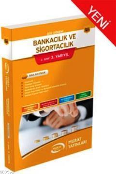 Bankacılık ve Sigortacılık 2.Sınıf 3.Yarıyıl Kod 7831